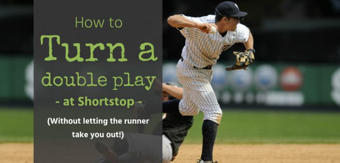 How to turn a double play from shortstop safely