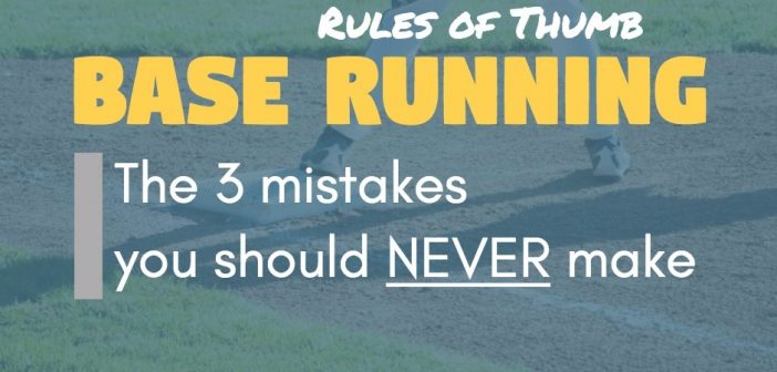 Base running rules of thumb