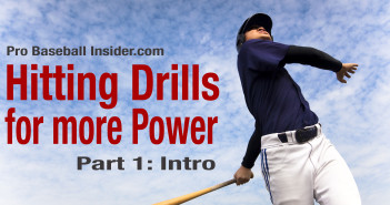 Baseball hitting drills for power - Video series introduction, the danger of batting drills, and how to get the most out of them