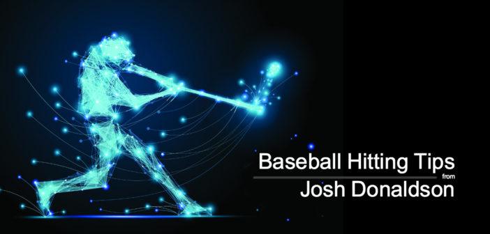 Baseball Hitting Tips from Josh Donaldson
