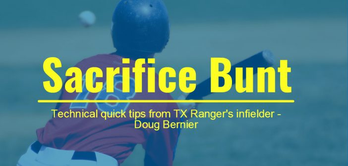How to Sacrifice Bunt